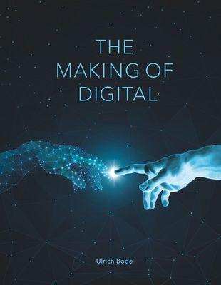 The Making of Digital
