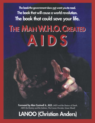 The man who created Aids