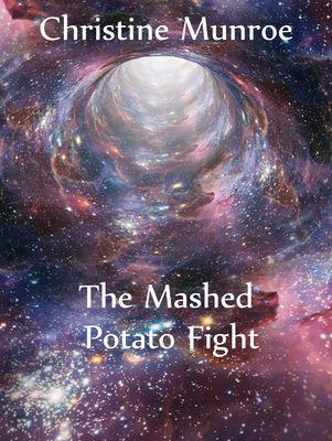 The Mashed Potato Fight