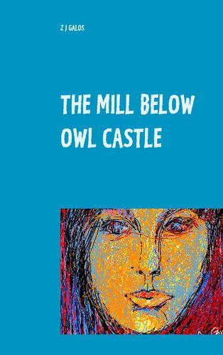 The Mill below Owl castle