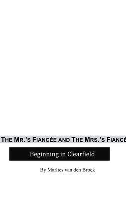 The Mr.'s Fiancée and The Mrs.'s Fiancé