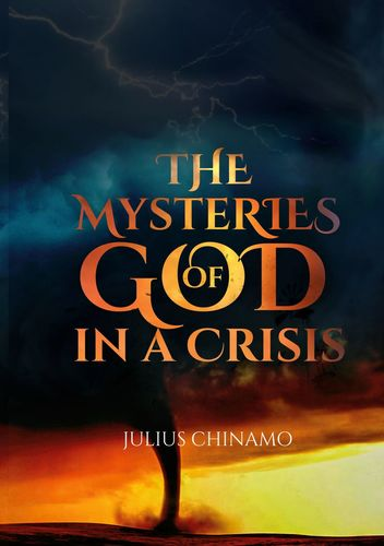 The Mysteries Of God In A Crisis