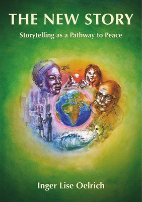 The New Story – Storytelling as a Pathway to Peace