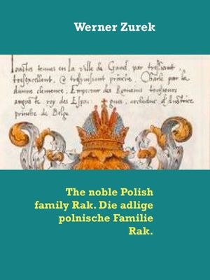 The noble Polish family Rak. Die adlige polnische Familie Rak.
