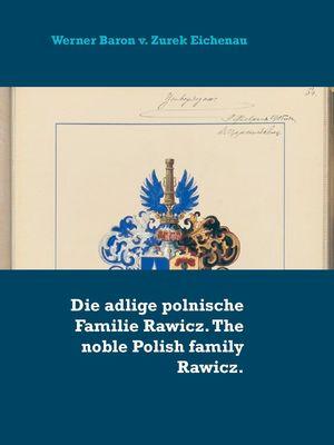The noble Polish Habdank family. Die adlige polnische Familie Habdank.