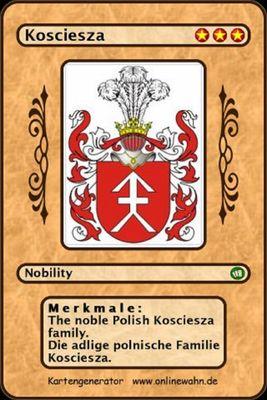 The noble Polish Kosciesza family. Die adlige polnische Familie Kosciesza.