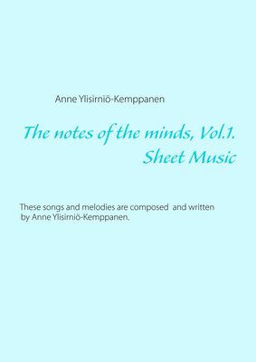 The notes of the minds, vol. 1.