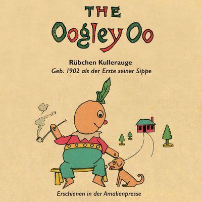 The Oogley Oo / Rübchen Kullerauge