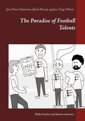The Paradise of Football Talents