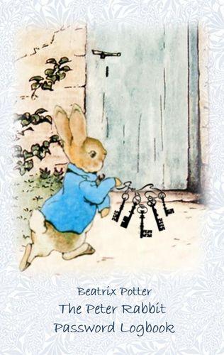 The Peter Rabbit Passwordbook / Password Logbook