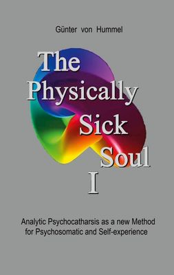 The Physically Sick Soul