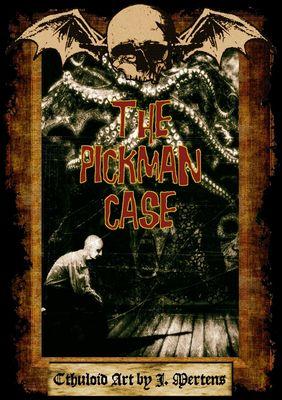 The Pickman Case