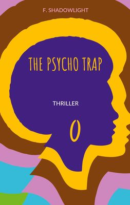 The psycho trap