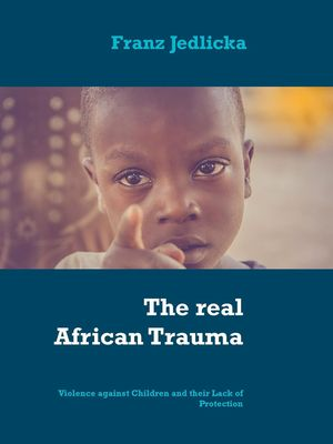 The real African Trauma