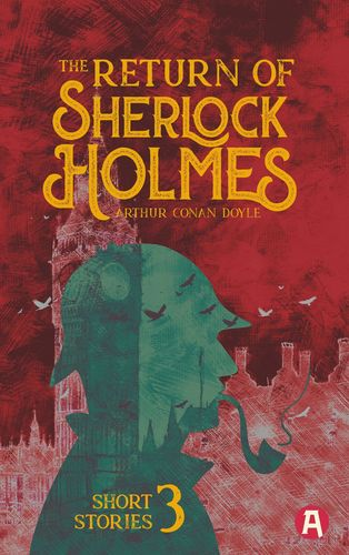 The Return of Sherlock Holmes. Arthur Conan Doyle (englische Ausgabe)