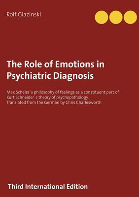 The Role of Emotions in Psychiatric Diagnosis