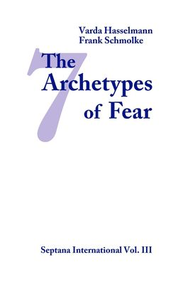The Seven Archetypes of Fear
