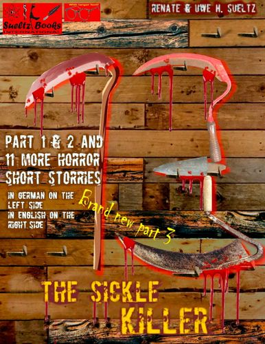 THE SICKLE KILLER ... and other horror short stories - SUELTZ BOOKS