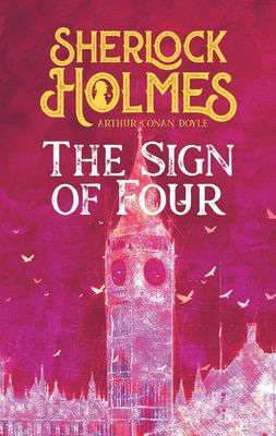 The Sign of Four. Arthur Conan Doyle (englische Ausgabe)
