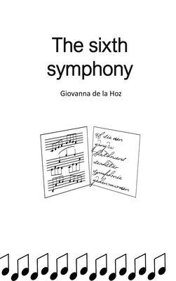 The sixth symphony