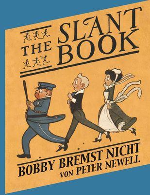 The Slant Book / Bobby bremst nicht