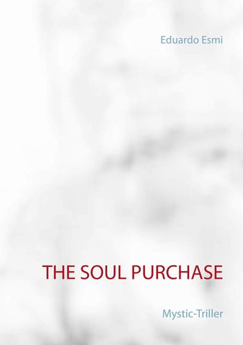 The Soul Purchase