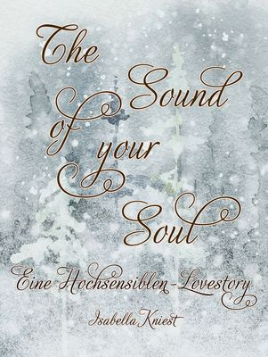 The sound of your soul