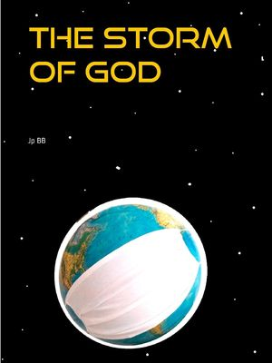 THE STORM OF GOD