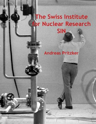 The Swiss Institute for Nuclear Research SIN