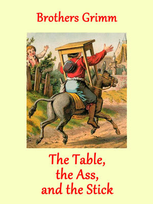 The Table, the Ass, and the Stick