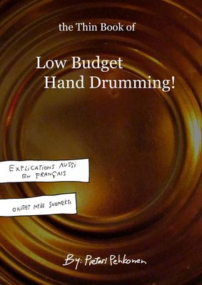 The Thin Book of Low Budget Hand Drumming!