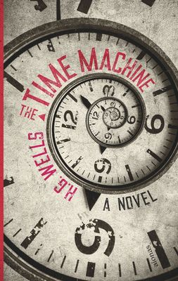 The Time Machine. H. G. Wells (englische Ausgabe)