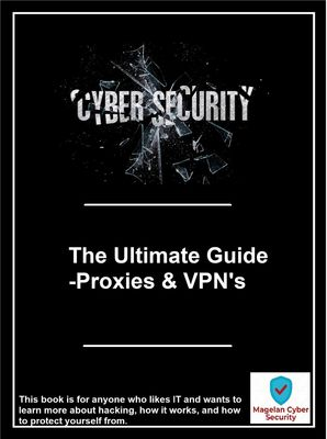 The Ultimate Guide -Proxies & VPN's