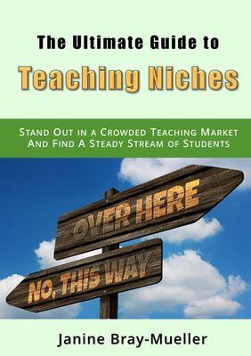 The Ultimate Guide to Teaching Niches