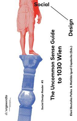 The Uncommon Sense Guide to 1030 Wien