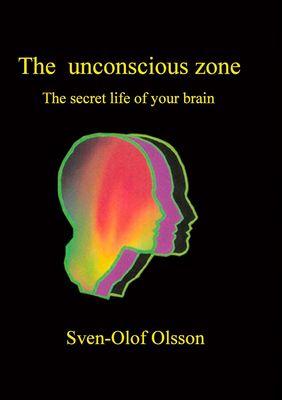 The unconscious zone