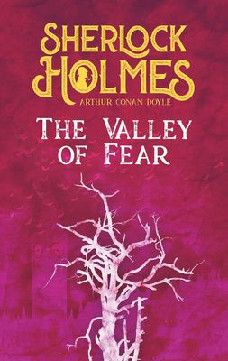 The Valley of Fear. Arthur Conan Doyle (englische Ausgabe)