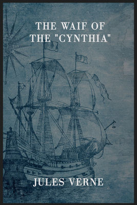 "The Waif of the ""Cynthia"""