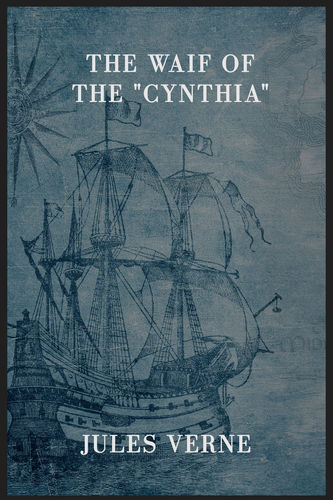 """The Waif of the """"Cynthia"""""""