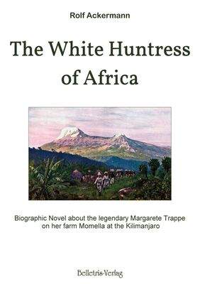 The White Huntress of Africa