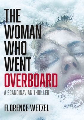 The Woman Who Went Overboard