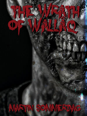 The wrath of Wallâq
