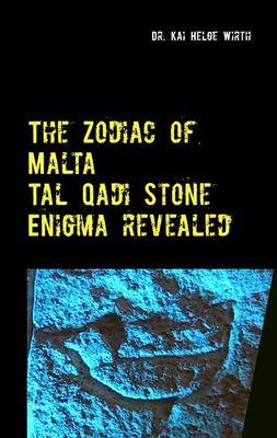 The Zodiac of Malta - The Tal Qadi Stone Enigma