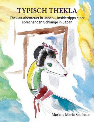 Theklas Abenteuer in Japan