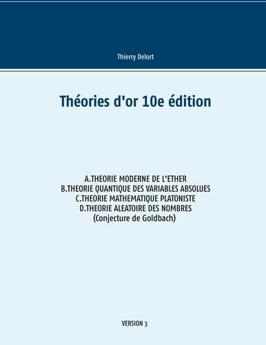 Théories d'or 10e édition