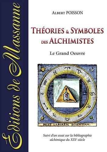 Théories et symboles des Alchimistes