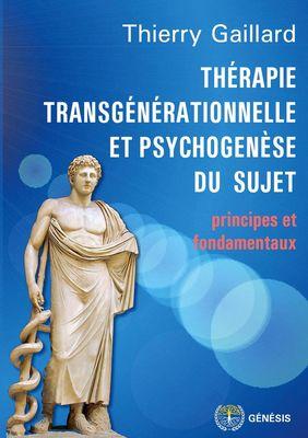 Thérapie transgénérationnelle et psychogenèse du sujet