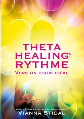 ThetaHealing RYTHME Vers un poids idéal