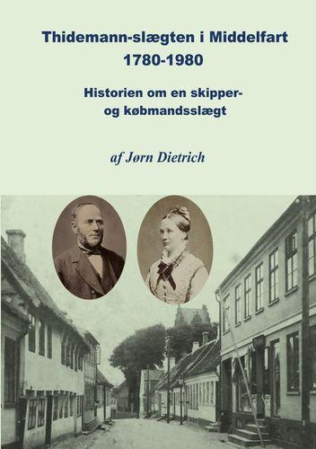 Thidemann-slægten i Middelfart 1780-1980