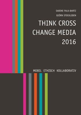 Think Cross Change Media 2016